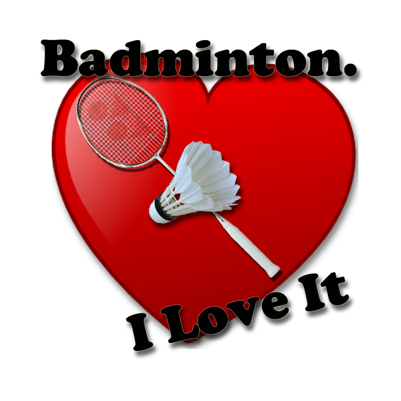 Badminton I Love It