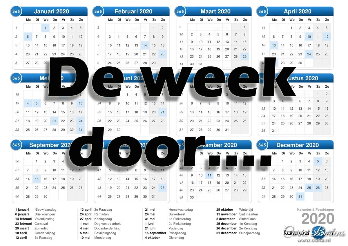 De week door...